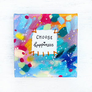 Choose Happiness 4x4 inch original abstract canvas with embroidery thread accents - Bethany Joy Art
