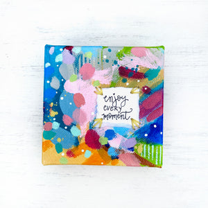 Enjoy Every Moment 4x4 inch original abstract canvas with embroidery thread accents - Bethany Joy Art