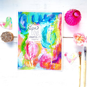 "Mixed Media Paper Print: ""Live, Love, Create, Inspire"" - Bethany Joy Art"