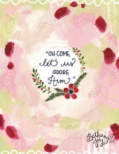 "Load image into Gallery viewer, Inspirational Christmas Art Print: ""Oh Come Let Us Adore Him"" 8.5x11 inch Print / Christmas Art / Christmas Wall Decor / Christmas Gift - Bethany Joy Art"