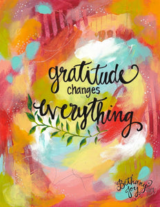 "Inspirational Art Print: ""Gratitude Changes Everything"" 8.5x11 inch Art Print - Bethany Joy Art"