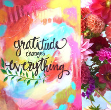 "Load image into Gallery viewer, Inspirational Art Print: ""Gratitude Changes Everything"" 8.5x11 inch Art Print - Bethany Joy Art"