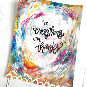 In Everything Give Thanks 8.5x11 inch Art Print - Bethany Joy Art