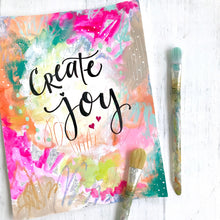 Load image into Gallery viewer, Create Joy 8.5 x 11 inch art print - Bethany Joy Art