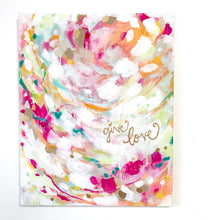 Load image into Gallery viewer, Give Love Original Abstract Painting on 16x20 inch canvas / Colorful Art for the Home / Gold Accents / Shiny Gold Words / Vibrant Home Decor - Bethany Joy Art