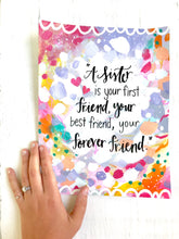 Load image into Gallery viewer, Inspirational Art Print 8.5x11 inches / Sister and Friend / Gift for Sister / Sister's Friendship / Best Sister Ever / Gift for her - Bethany Joy Art