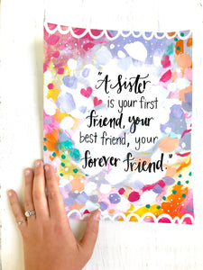 Inspirational Art Print 8.5x11 inches / Sister and Friend / Gift for Sister / Sister's Friendship / Best Sister Ever / Gift for her - Bethany Joy Art