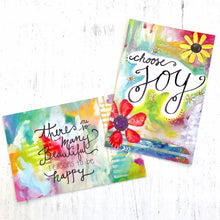 "Load image into Gallery viewer, Inspirational Art Postcards (4x6 inches) pack of two mini prints ""Choose Joy"" and ""Reasons to be Happy"" / Colorful Postcards - Bethany Joy Art"