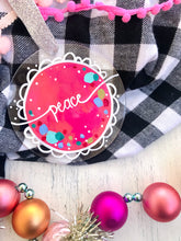 "Load image into Gallery viewer, Hand Painted Clear Acrylic Hot Pink Ornament, ""Peace"" - Bethany Joy Art"