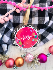 "Hand Painted Clear Acrylic Hot Pink Ornament, ""Joy"""