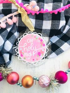 "Hand Painted Clear Acrylic Light Pink Ornament, ""Oh Holy Night"""