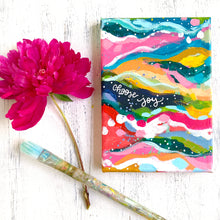 "Load image into Gallery viewer, ""Choose Joy"" 5x7 inch Original Abstract Painting on Canvas with painted sides"