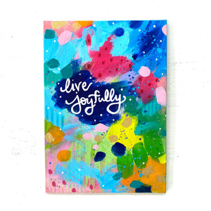 "August 2020 Daily Painting Day 5 ""Live Joyfully"" 5x7 inch original"
