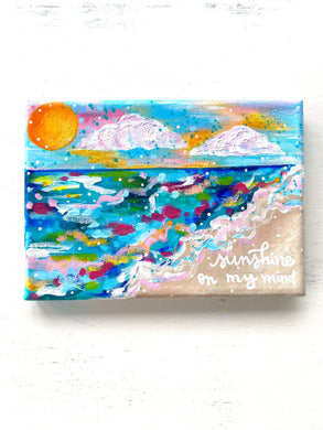 """Sunshine on my Mind"" 5x7 inch Original Coastal Inspired Painting on Canvas with painted sides"