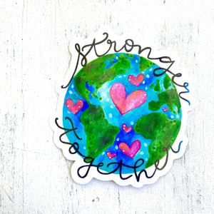 Stronger Together World - April Sticker of the Month - Bethany Joy Art