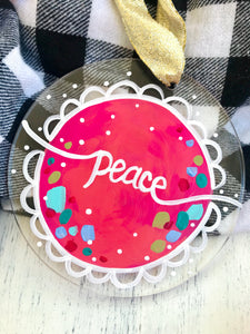 "Hand Painted Clear Acrylic Hot Pink Ornament, ""Peace"" 2"