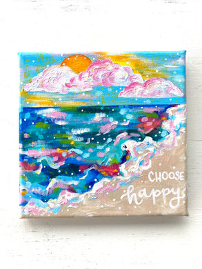 """Choose Happy"" 6x6 Original Coastal Inspired Painting on Canvas with painted sides"