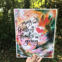 "Load image into Gallery viewer, ""Full Hearts"" Inspirational 8.5x11 inch Art Print - Bethany Joy Art"