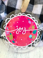 "Load image into Gallery viewer, Hand Painted Clear Acrylic Hot Pink Ornament, ""Joy"" - Bethany Joy Art"