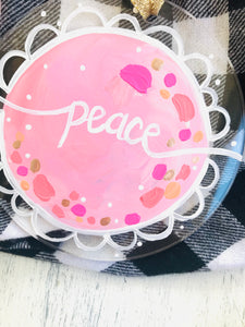 "Hand Painted Clear Acrylic Light Pink Ornament, ""Peace"" - Bethany Joy Art"
