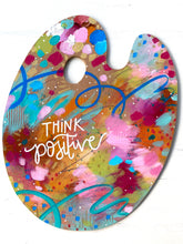 "Load image into Gallery viewer, Paint Palette Original Painting #3 ""Think Positive"""