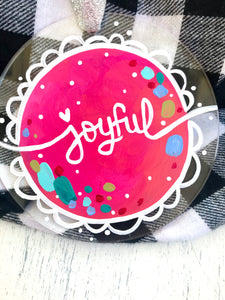 "Hand Painted Clear Acrylic Hot Pink Ornament, ""Joyful"""