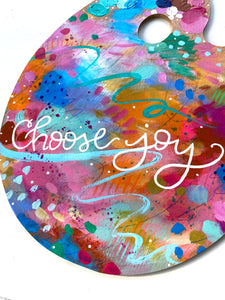 "Paint Palette Original Painting #2 ""Choose Joy"""