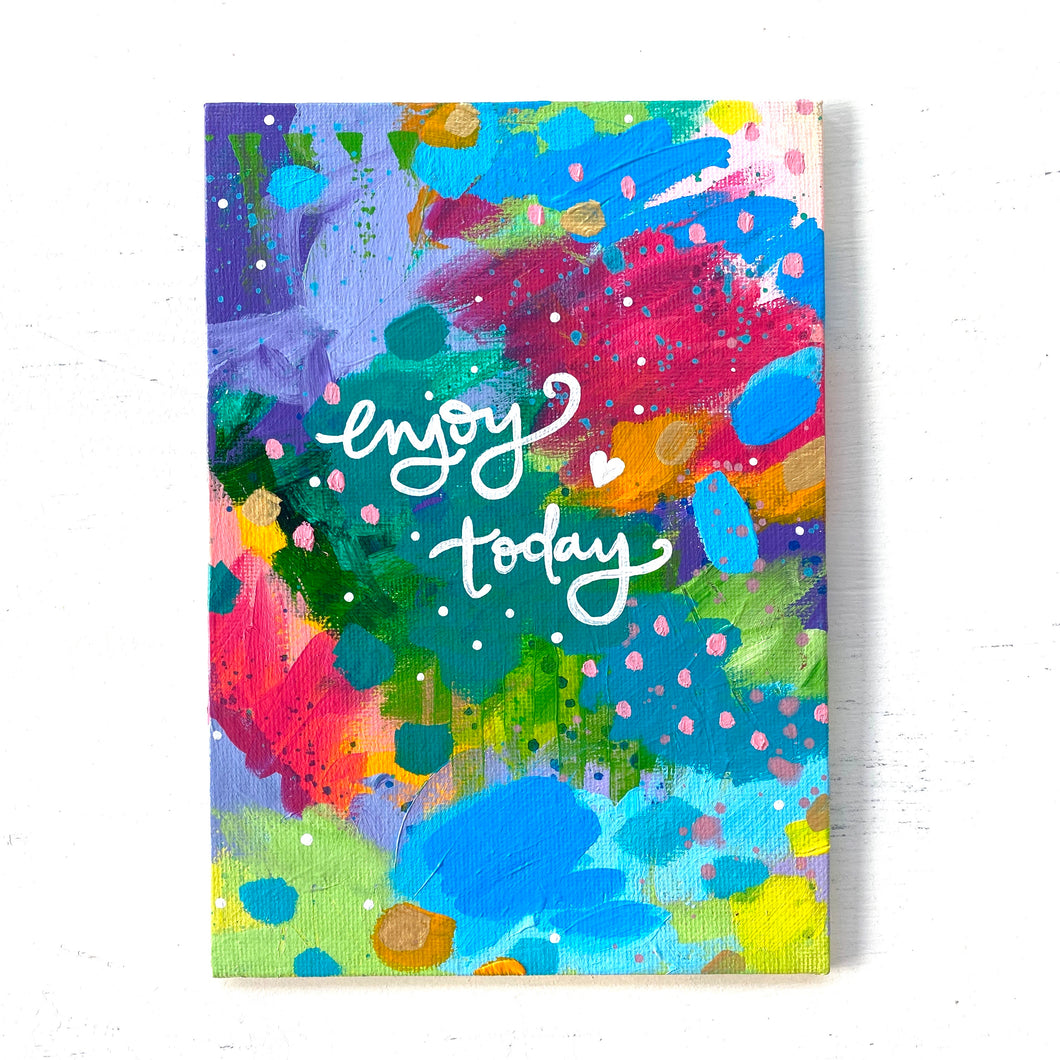 "August 2020 Daily Painting Day 9 ""Enjoy Today"" 5x7 inch original"