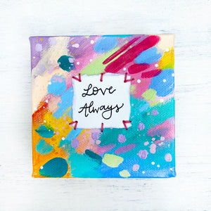 Love Always 4x4 inch original abstract canvas with embroidery thread accents - Bethany Joy Art