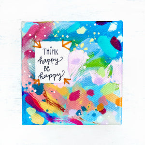 Think Happy Be Happy 4x4 inch original abstract canvas with embroidery thread accents - Bethany Joy Art