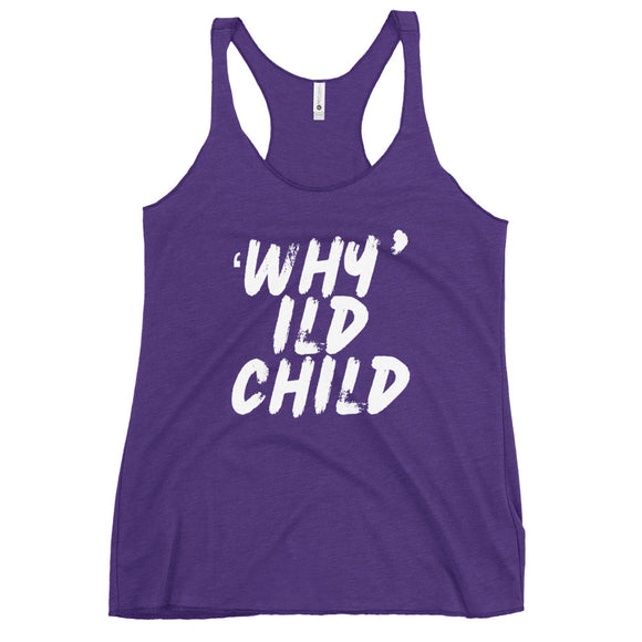 WHYld Child