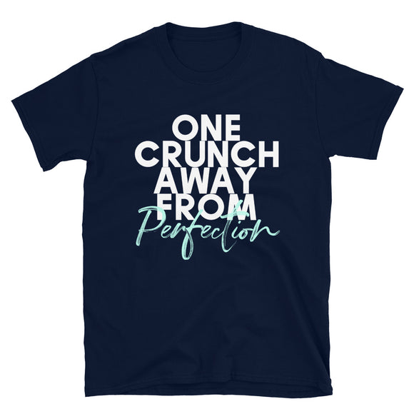 One Crunch Away