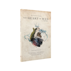 The Heart of Man Participant's Guide