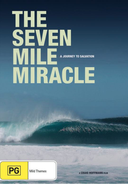 The Seven Mile Miracle