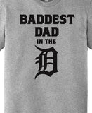 Baddest Dad In The D