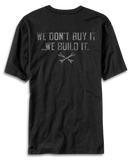 We don't buy it.. we build it. printed on Black T-shirt. Made In Detroit.