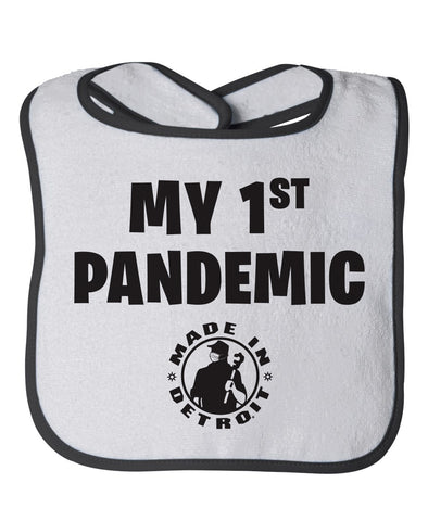 My 1st Pandemic Bib - White