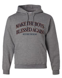 Make the Boys Blessed Again