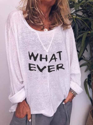 novelarrival.com Plus Size Tops WHAT EVER Letter Print Long Sleeve Tops
