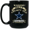 Grumpy Old Dallas Cowboys Supporter BM15OZ 15 oz. Black Mug