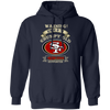 Grumpy Old San Francisco 49ers Supporter G185 Pullover Hoodie 8 oz.