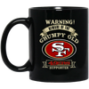 Grumpy Old San Francisco 49ers Supporter BM11OZ 11 oz. Black Mug