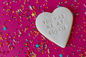 'You Had Me At Cookie' Gift Box