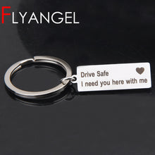 Load image into Gallery viewer, Engraved Keyring Drive Safe I Need You Here With Me Keychain Couples Boyfriend Girlfriend Gift New Driver Key Chain