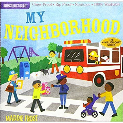 My Neighborhood Indestructibles Book