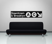 Vinyl Wall Decal Sticker Downtown and Brooklyn Subway Sign #1283