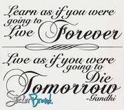 Vinyl Wall Lettering Decal Learn As If Gandhi quote #P103