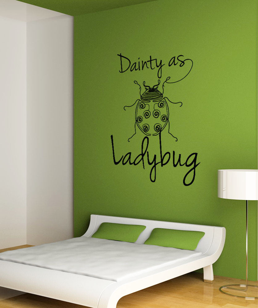 Vinyl Wall Decal Sticker Dainty as a Ladybug #OS_DC212