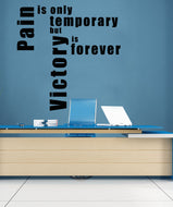 Vinyl Wall Decal Sticker Pain is Temporary #5185