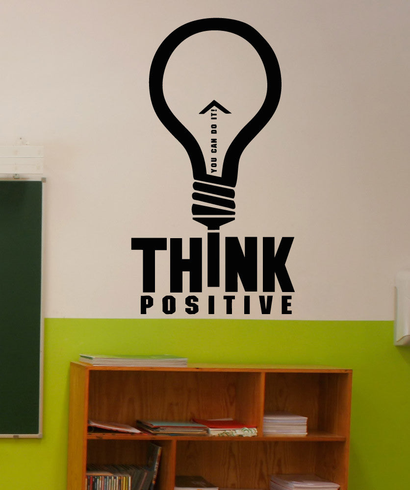 Think Positive You Can Do It Quote Vinyl Wall Decal